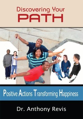 Discovering Your PATH  by  Anthony Revis