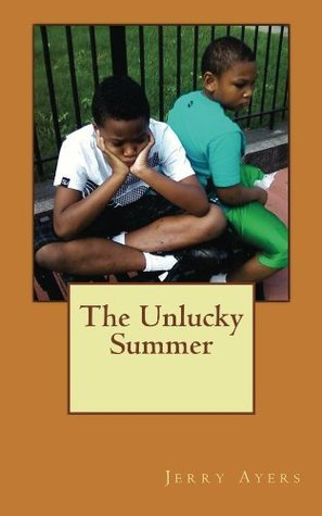 The Unlucky Summer Jerry Ayers