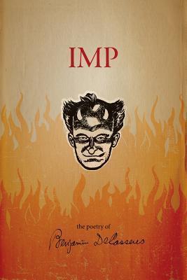 Imp: The Poetry of Benjamin Decasseres Benjamin De Casseres