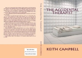 The Accidental Therapist Keith Campbell