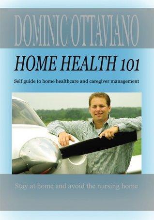 Home Health 101 Dominic Ottaviano