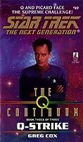 St:tng:#49: Q-strike: The Q Continuum Book 3 (Star Trek)