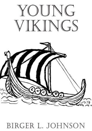 Young Vikings Birger L. Johnson