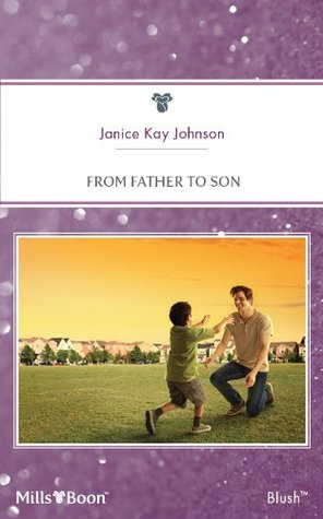From Father To Son Janice Kay Johnson