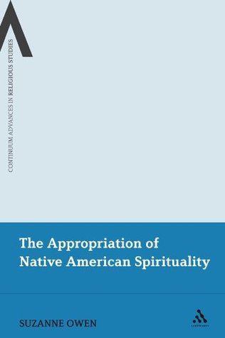 Appropriation of Native American Spirituality Suzanne Owen