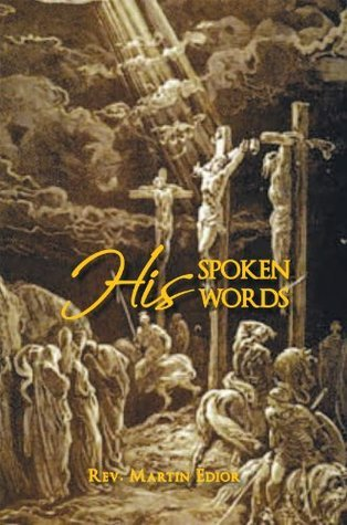 His Spoken Words Martin Francis Edior