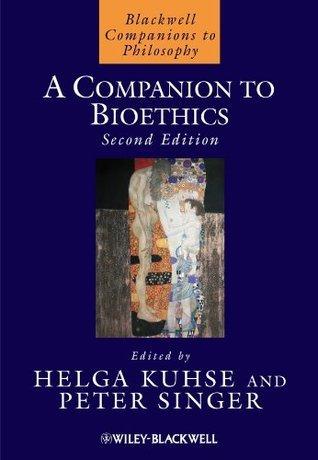 A Companion to Bioethics  by  Helga Kuhse