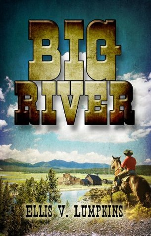 Big River  by  Ellis Lumpkins