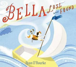 Bella Lost and Found  by  Ryan ORourke