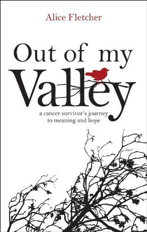Out of my Valley  by  Alice Fletcher