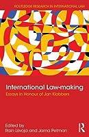 International Law Making: Essays in Honour of Jan Klabbers Rain Liivoja