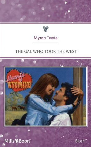 The Gal Who Took The West Myrna Temte