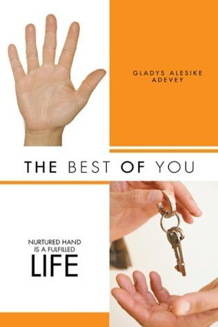 The Best Of You Gladys Alesike Adevey
