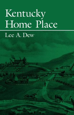 Kentucky Home Place (New Books for New Readers) Lee Dew