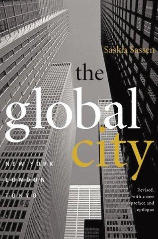 The Global City: New York, London, Tokyo Saskia Sassen