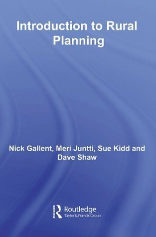 Introduction to Rural Planning (Natural and Built Environment Series) Nick Gallent