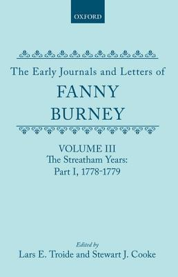 Early Journals and Letters of Fanny Burney (Volume 3) Fanny Burney
