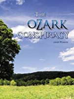 The Ozark Conspiracy Janet Phoenix