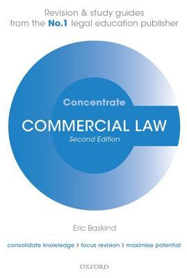 Commercial Law Concentrate  by  Eric Baskind