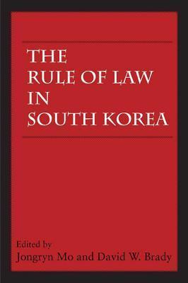 The Rule of Law in South Korea Jongryn Mo