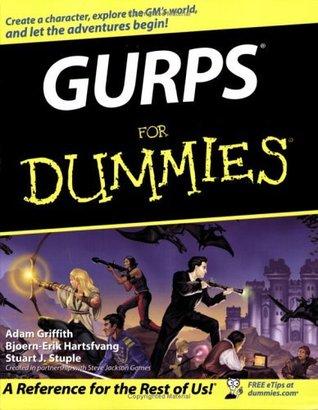 GURPS For Dummies  by  Stuart J. Stuple