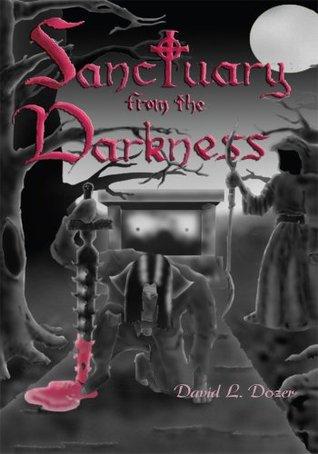 Sanctuary From the Darkness David Dozer