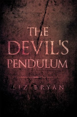 The Devils Pendulum  by  Liz Bryan
