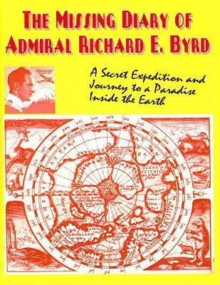 The Missing Diary of Admiral Richard E. Byrd  by  Richard Evelyn Byrd