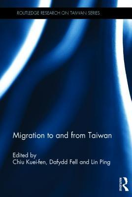 Migration to and from Taiwan  by  Kuei-Fen Chiu
