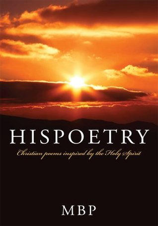 Hispoetry:Christian poems inspired the Holy Spirit by MBP