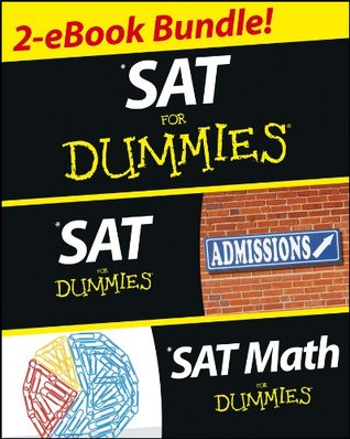 SAT For Dummies, Two eBook Bundle: SAT For Dummies and SAT Math For Dummies Geraldine Woods