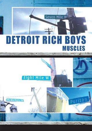 Detroit Rich Boys Muscles