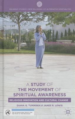A Study of the Movement of Spiritual Inner Awareness: Religious Innovation and Cultural Change  by  Diana G. Tumminia