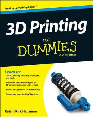 3D-Druck Fur Dummies  by  Kirk Hausman