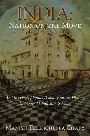 India: Nation on the Move Manish Telikicherla Chary