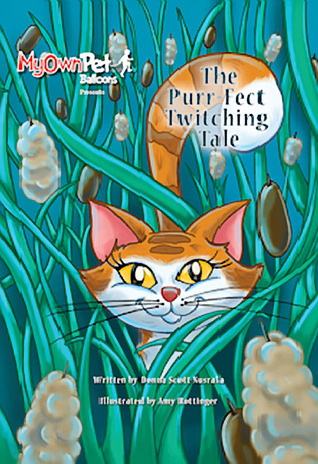 The Purr-Fect Twitching Tale Donna Scott-Nusrala