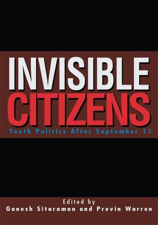 Invisible Citizens  by  Ganesh Sitaraman and Previn Warren