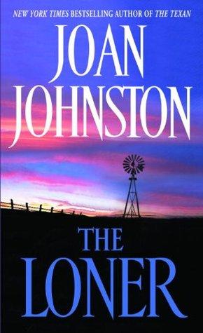 The Loner (Bitter Creek, #3)  by  Joan Johnston
