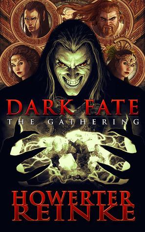 Dark Fate The Gathering (Dark Fate, #1)  by  Matt Howerter
