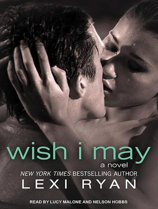 Wish I May Lexu Ryan