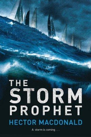 Storm Prophet Hector Macdonald
