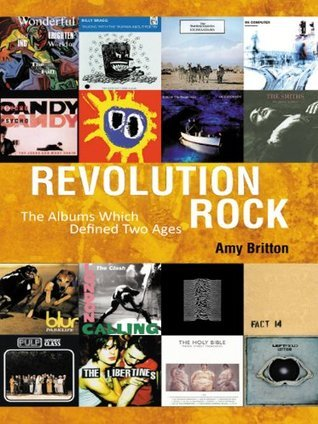 Revolution Rock : The Albums Which Defined Two Ages  by  Amy Britton