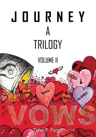 Vows:Volume II in the Journey Trilogy  by  John P. Porec