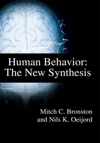 Human Behavior: The New Synthesis  by  Nils Oeijord