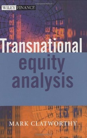 Transnational Equity Analysis (The Wiley Finance Series) Mark Clatworthy
