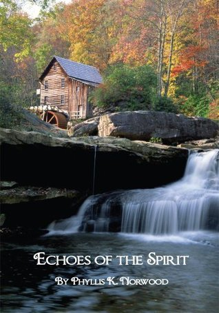 Echoes of the Spirit Phyllis Norwood