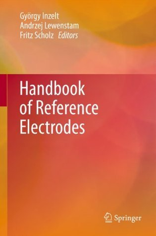 Handbook of Reference Electrodes Gyorgy Inzelt