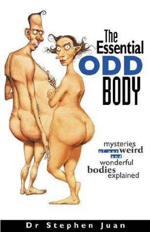 The Essential Odd Body Stephen Juan