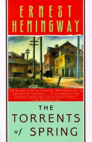 Torrents of Spring  by  Ernest Hemingway