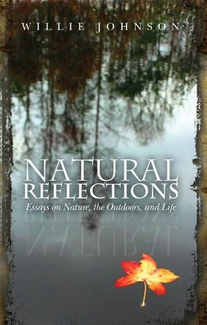 Natural Reflections Willie Johnson